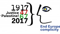 Justice for Palestine now – end EUROPEAN complicity! A call from organizations throughout Europe 2017 marks: 100 years since the « Balfour Declaration » of 1917, through which the British government unilaterally […]